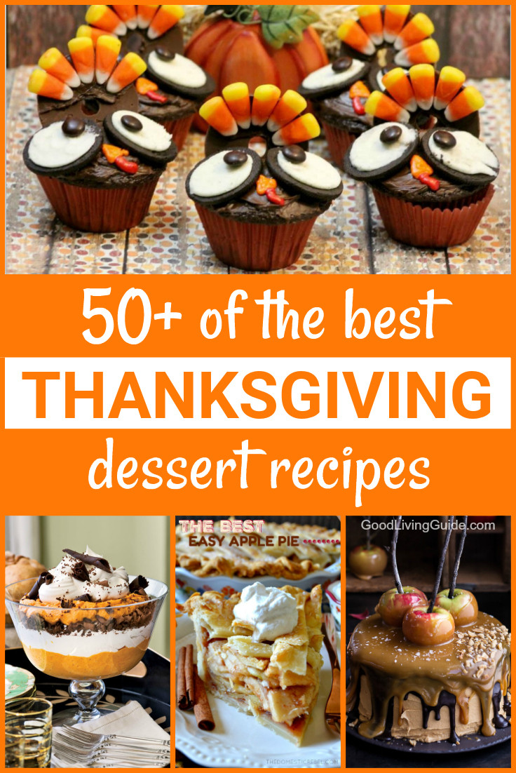 Amazing Thanksgiving Desserts  50 of the best Thanksgiving Dessert Recipes Good Living