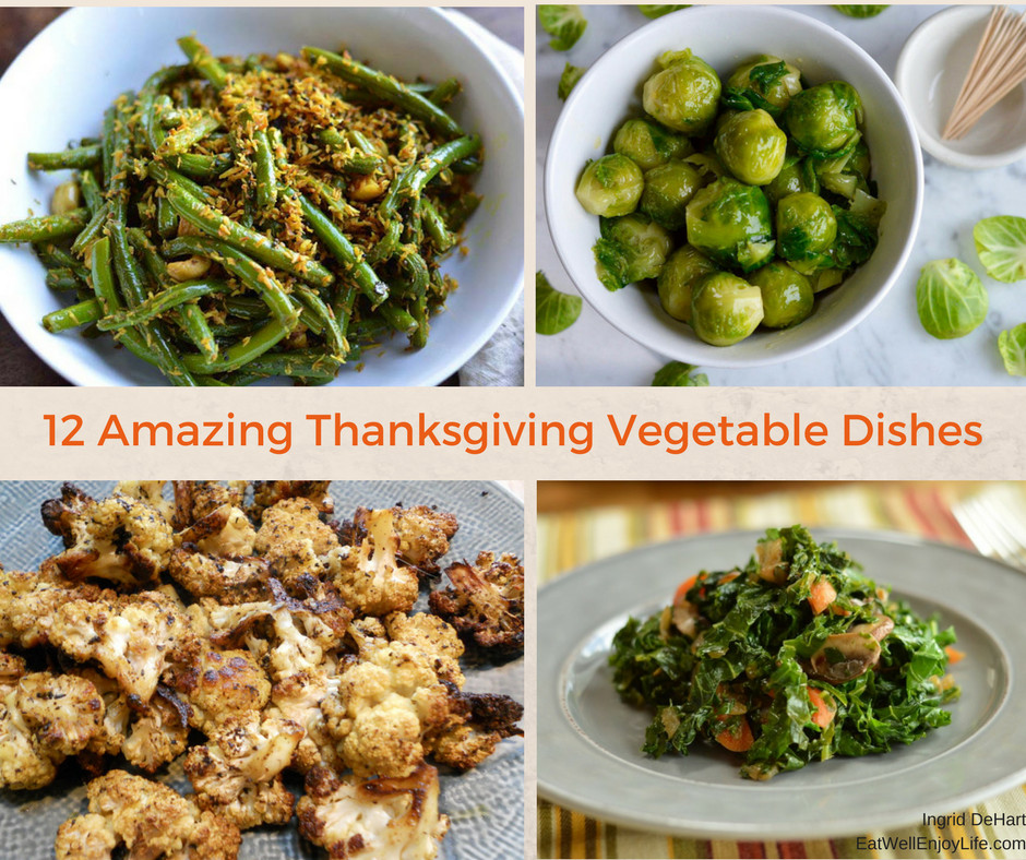 Amazing Thanksgiving Side Dishes  12 Amazing Thanksgiving Ve able Dishes