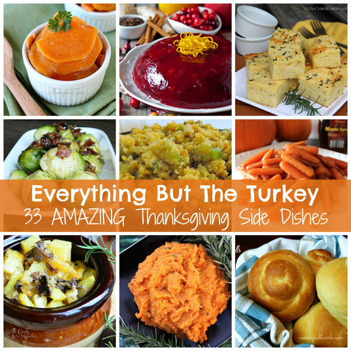 Amazing Thanksgiving Side Dishes  Everything But The Turkey