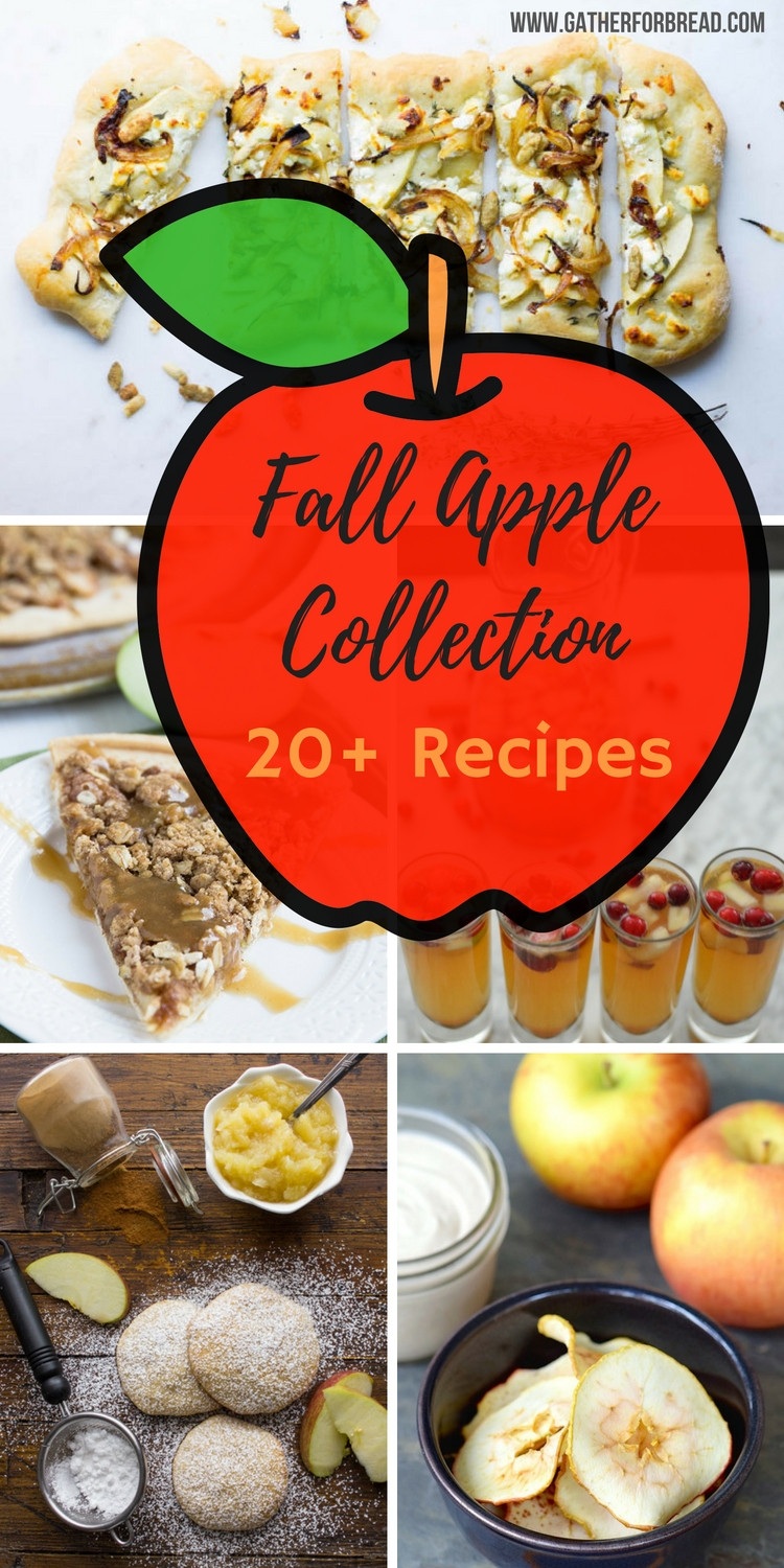 Apple Recipes For Fall  Fall Apple Recipe Collection Gather for Bread