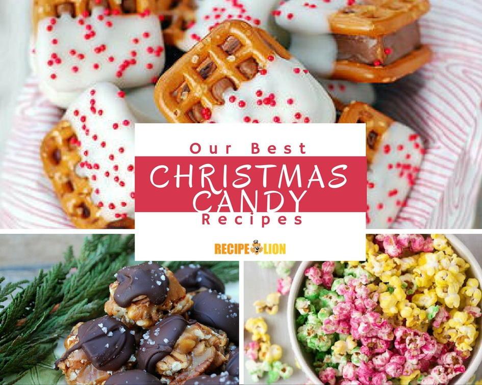 Best Christmas Candy  13 Best Christmas Candy Recipes