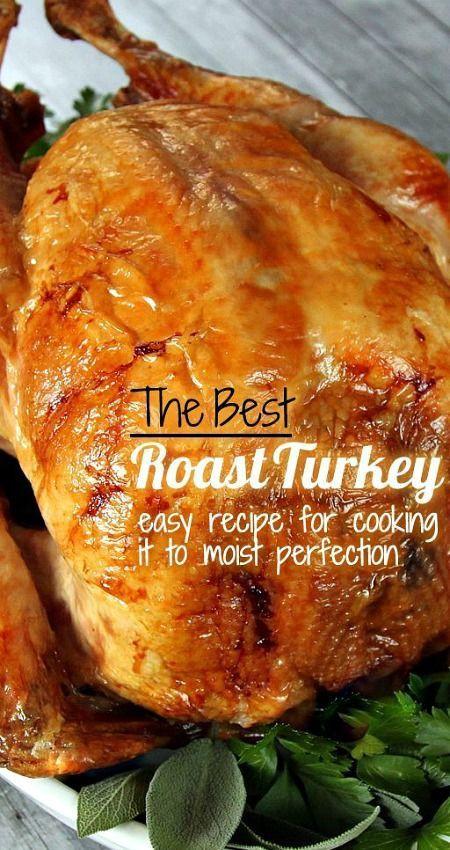 Best Cooked Turkey For Thanksgiving  17 best ideas about Best Roast Turkey Recipe on Pinterest