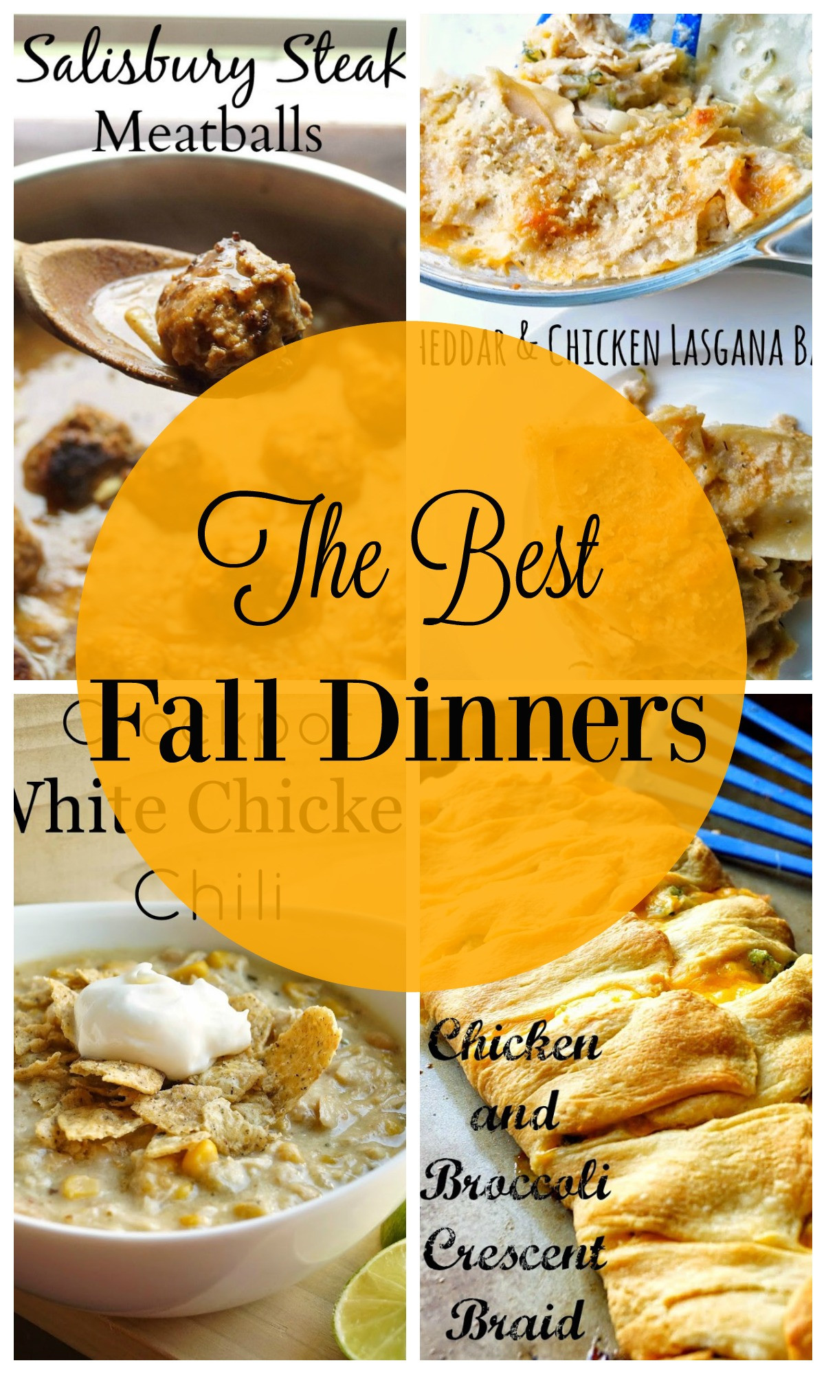 Best Fall Dinner Recipes  The Best Fall Dinners
