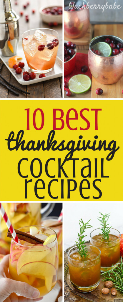 Best Thanksgiving Drinks  10 Thanksgiving Cocktails to Truly be Thankful For