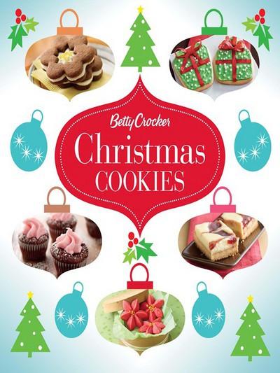 Betty Crocker Christmas Cookies  Betty Crocker Christmas Cookies by Betty Crocker eBook