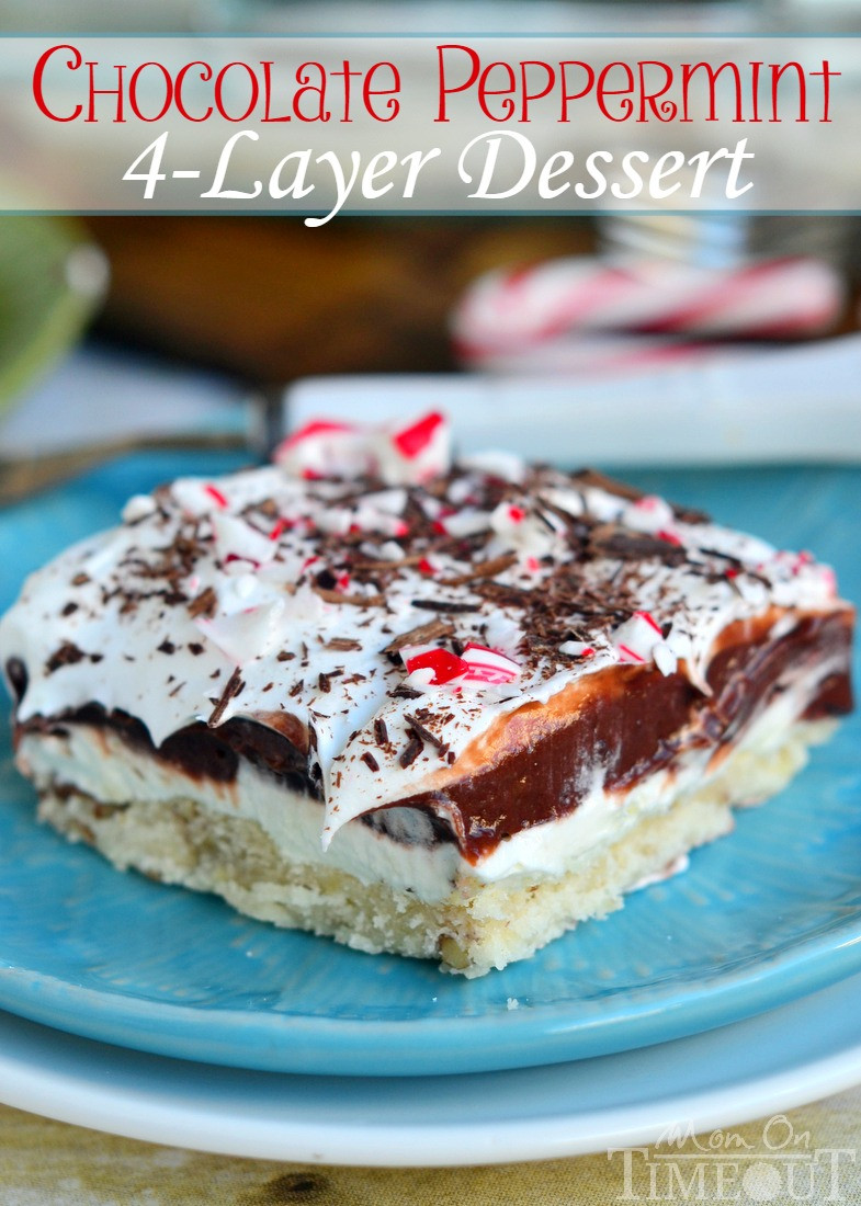 Chocolate Christmas Desserts Easy  Chocolate Peppermint 4 Layer Dessert Mom Timeout