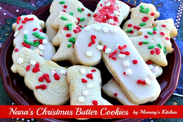 Christmas Butter Cookies  Mommy s Kitchen Recipes From my Texas Kitchen Nana s