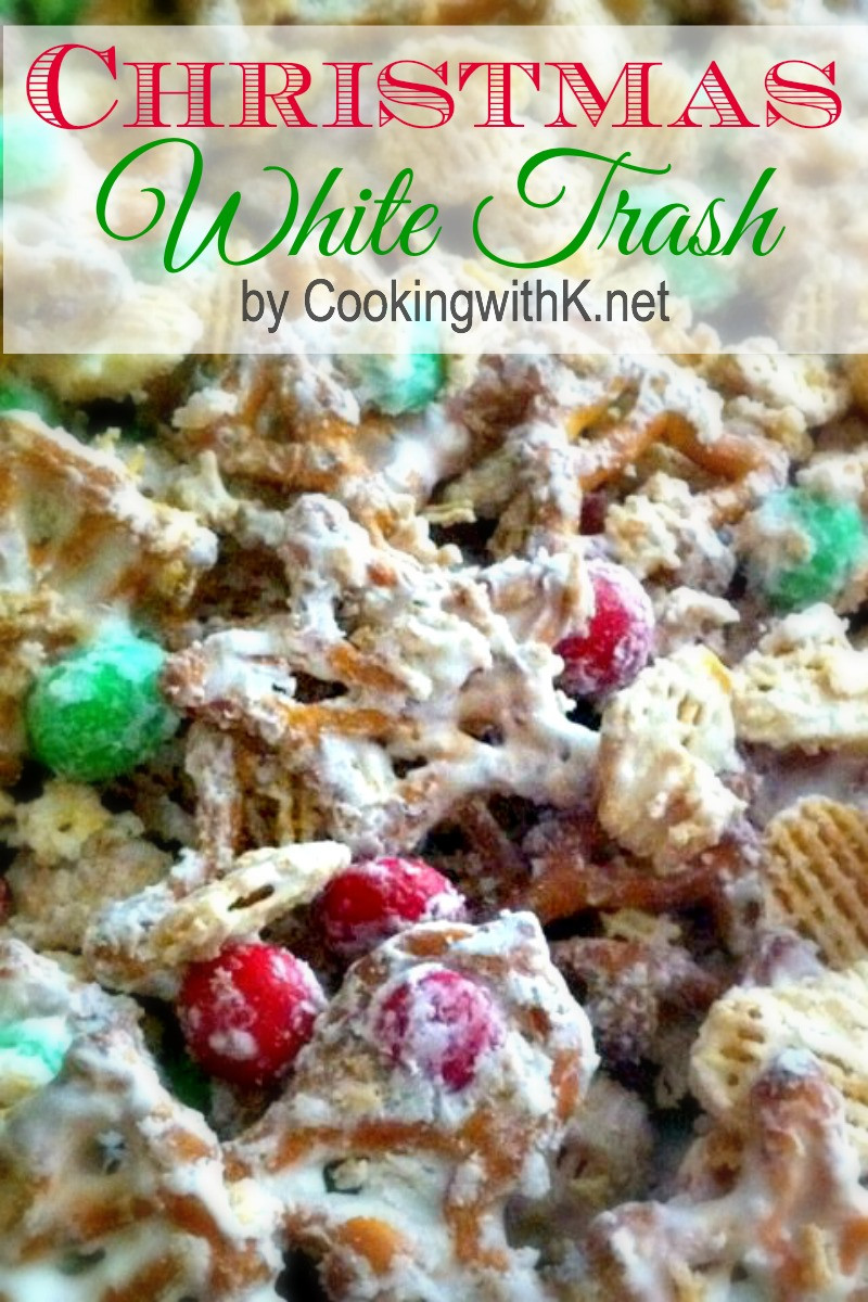 Christmas Candy Mix  Cooking with K Christmas White Trash