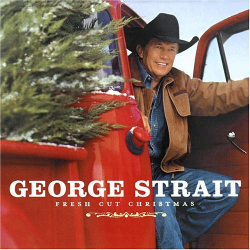 Christmas Cookies Country Song  Cashless Discos George Strait Fresh Cut Christmas