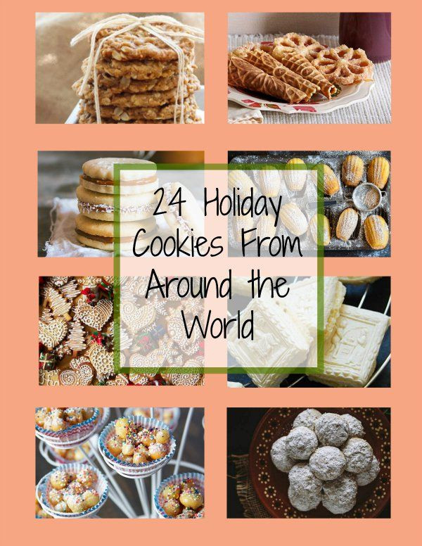 Christmas Cookies From Around The World  24 Holiday Cookies From Around the World