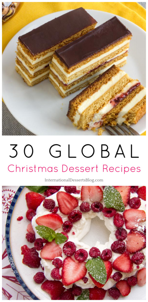Christmas Desserts From Around The World  30 Christmas Desserts Cakes Pies Pastries Breads and