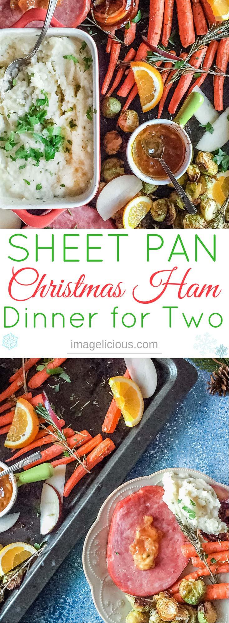 Christmas Dinner For Two  Sheet Pan Christmas Ham Dinner For Two Imagelicious