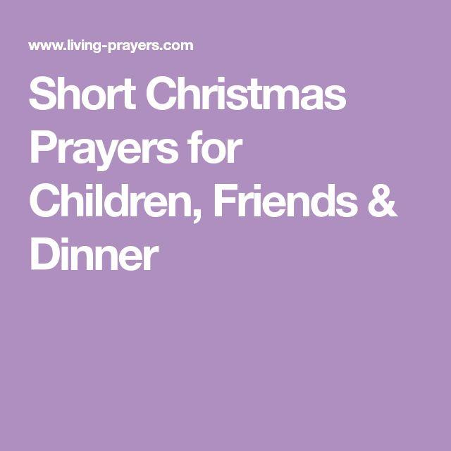 Christmas Dinner Prayers Short  Best 25 Christmas dinner prayer ideas on Pinterest