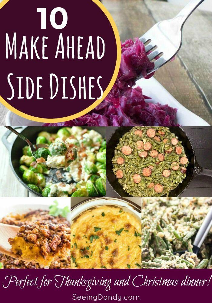 Christmas Dinner Side Dishes Make Ahead  10 Make Ahead Christmas Side Dishes