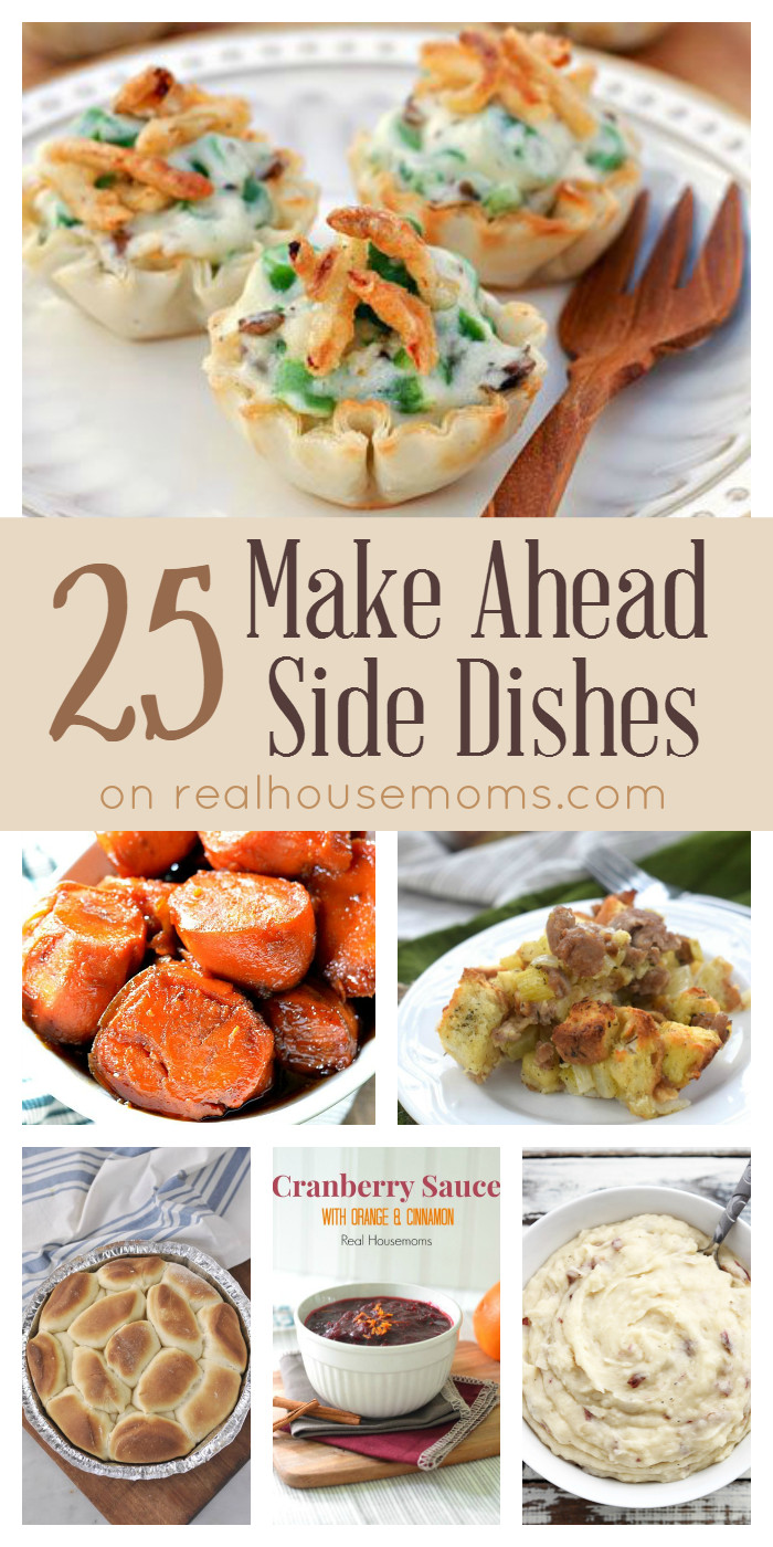 Christmas Dinner Side Dishes Make Ahead  25 Make Ahead Side Dishes on realhousemoms