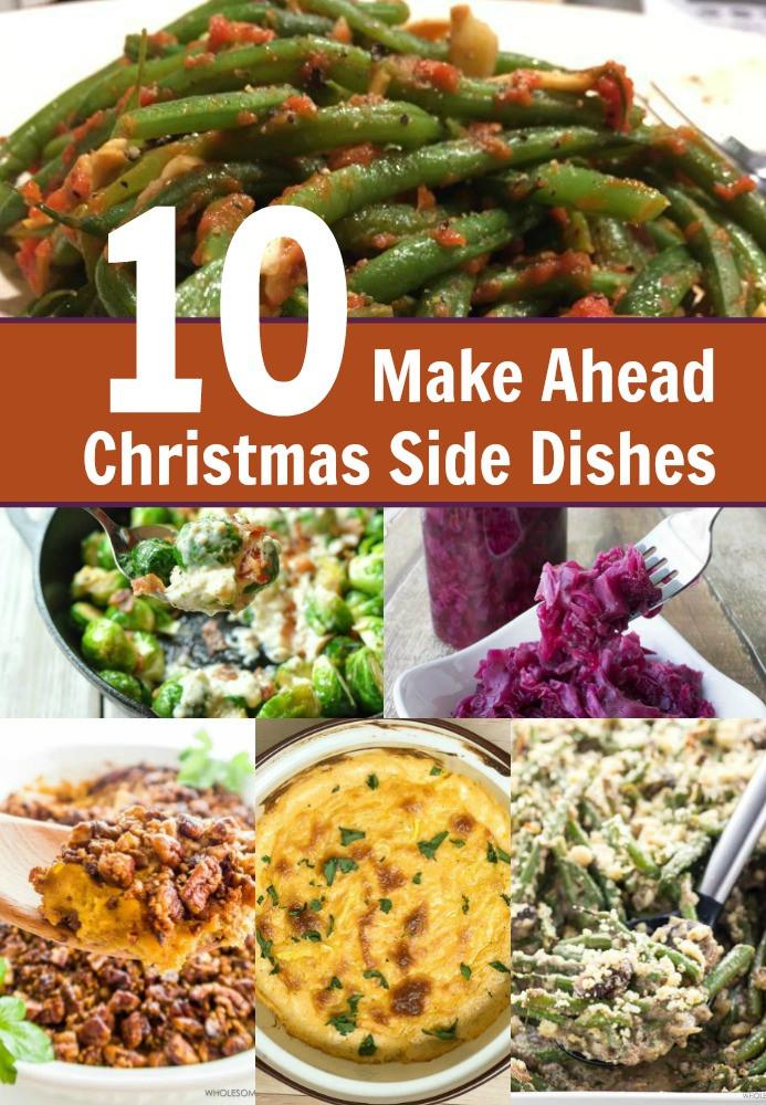 Christmas Dinner Side Dishes Make Ahead  10 Make Ahead Christmas Side Dish Recipes My Four and