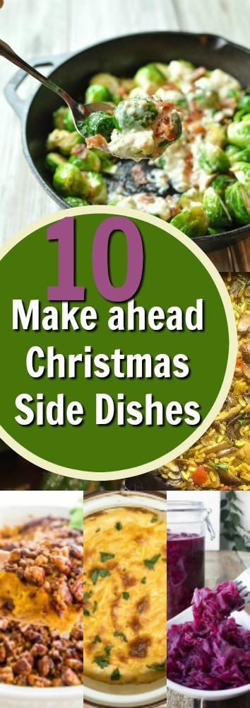 Christmas Dinner Side Dishes Make Ahead  10 Make Ahead Side Dishes For Christmas Dinner – Edible Crafts