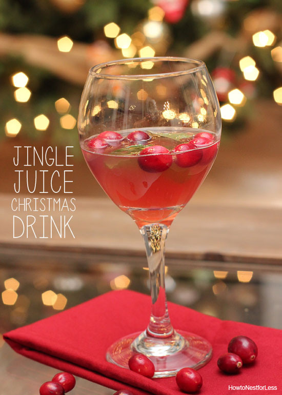 Christmas Drink Recipes  Jingle Juice Holiday Drink Recipe How to Nest for Less™