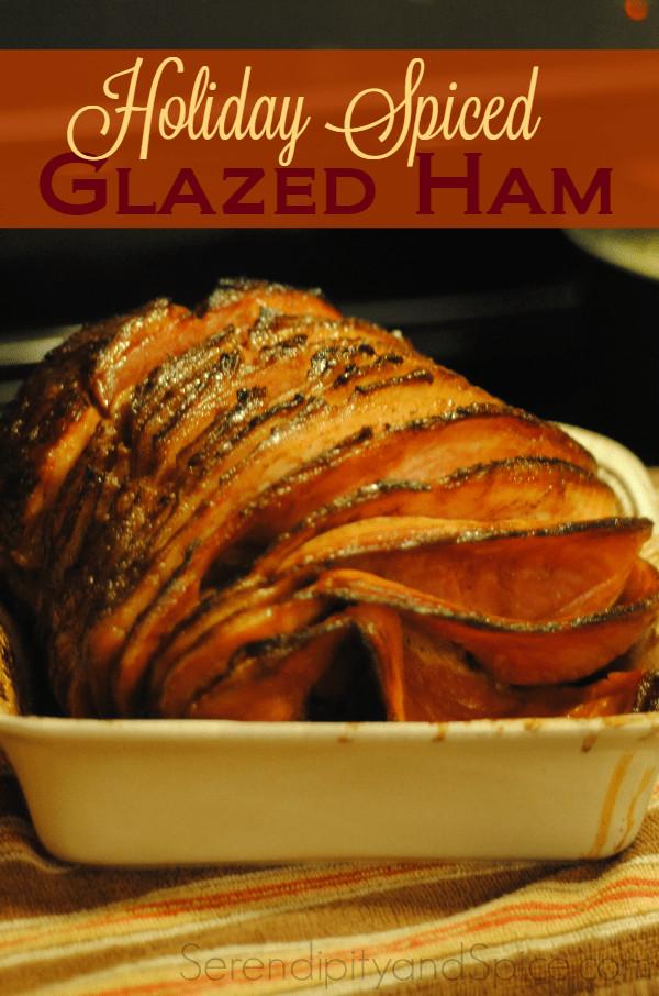 Christmas Ham Recipes  Holiday Spiced Glazed Ham Recipe Serendipity and Spice