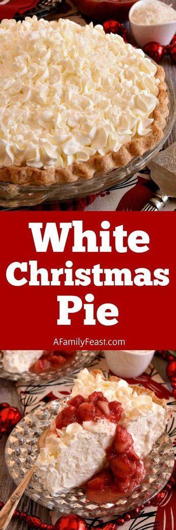 Christmas Pie Recipes  White Christmas Pie Recipe Desserts
