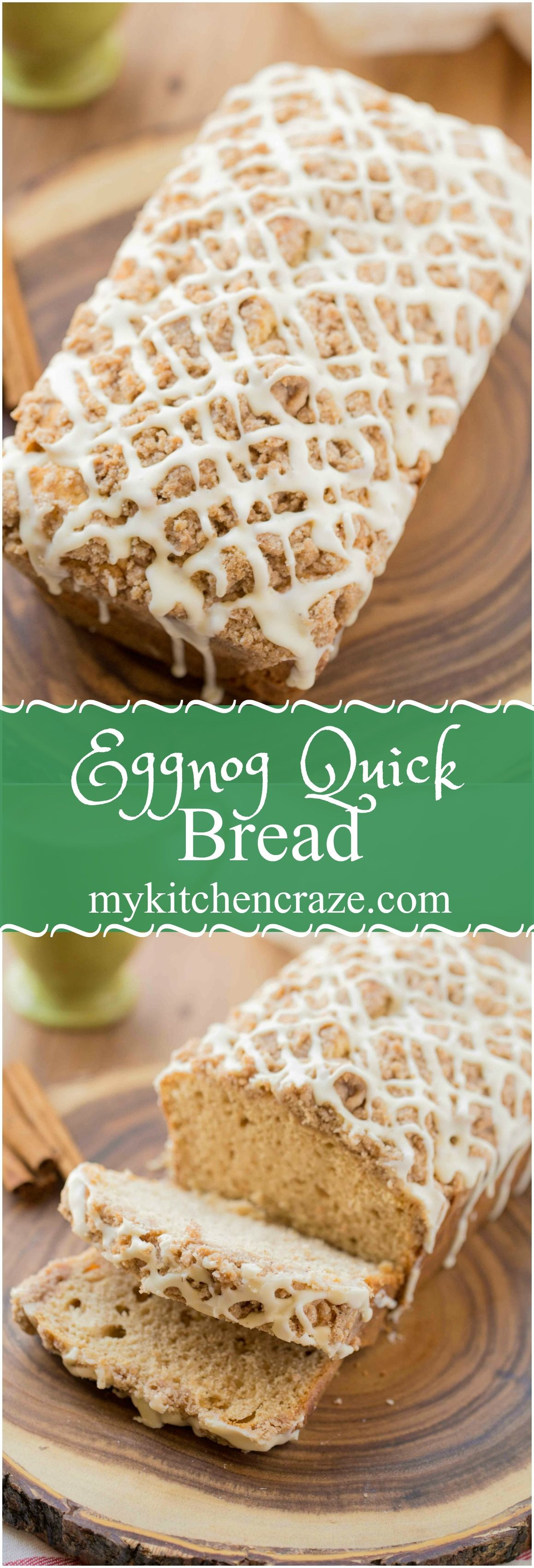 Christmas Quick Bread Recipe  Eggnog Quick Bread should be on your holiday baking list