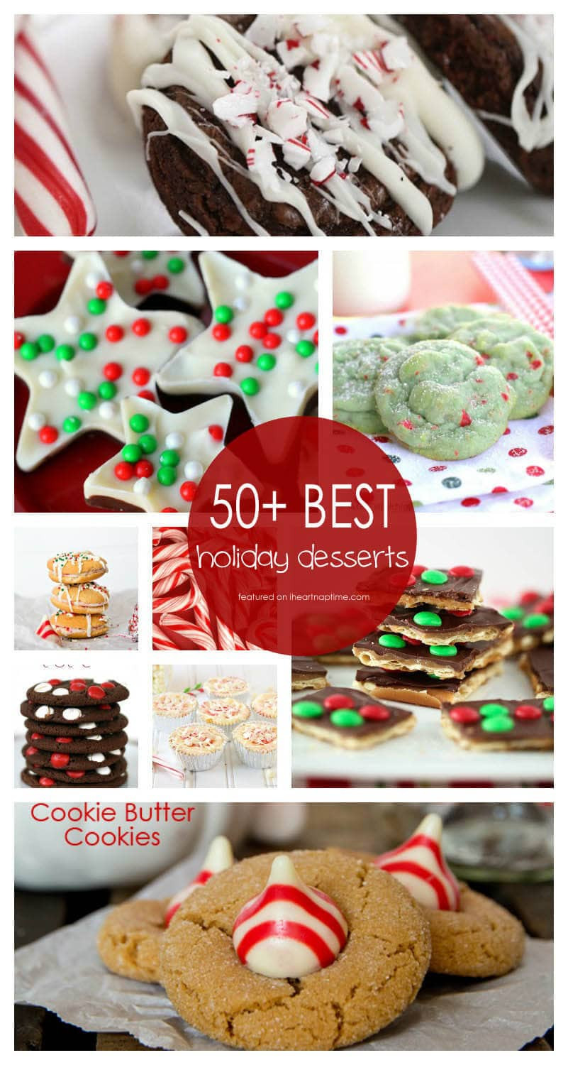 Christmas Recipes Desserts  50 BEST Holiday Desserts I Heart Nap Time