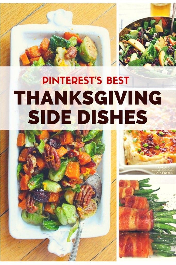 Christmas Side Dishes Pinterest  Best 25 Best thanksgiving side dishes ideas on Pinterest