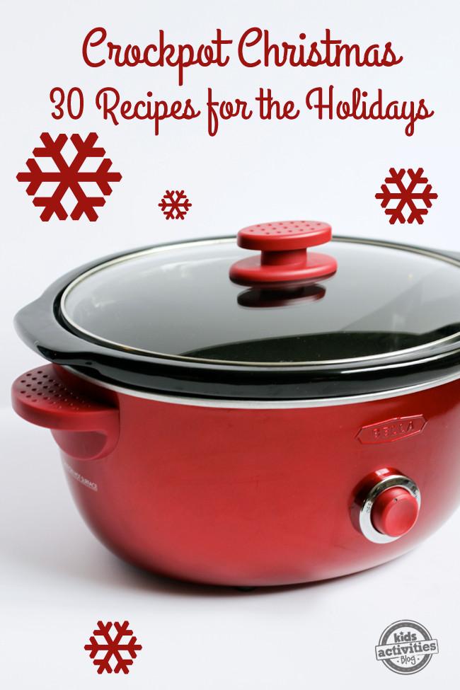 Crock Pot Christmas Dinner  Crockpot Christmas 30 Holiday Slow Cooker Recipes