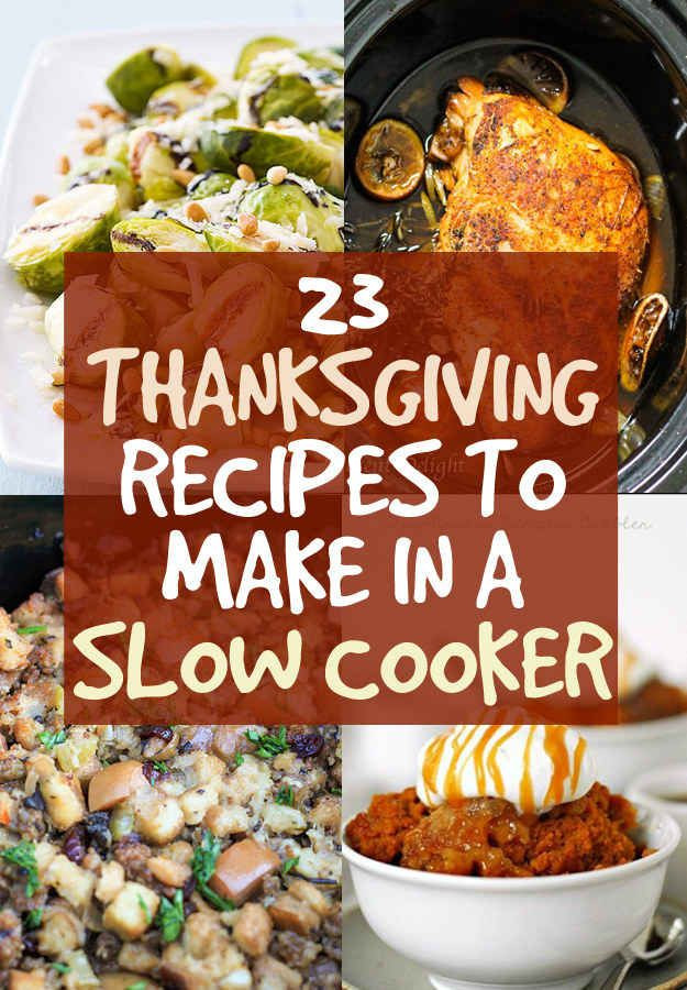 Crock Pot Thanksgiving Side Dishes  23 Thanksgiving Dishes You Can Make In A Crock Pot