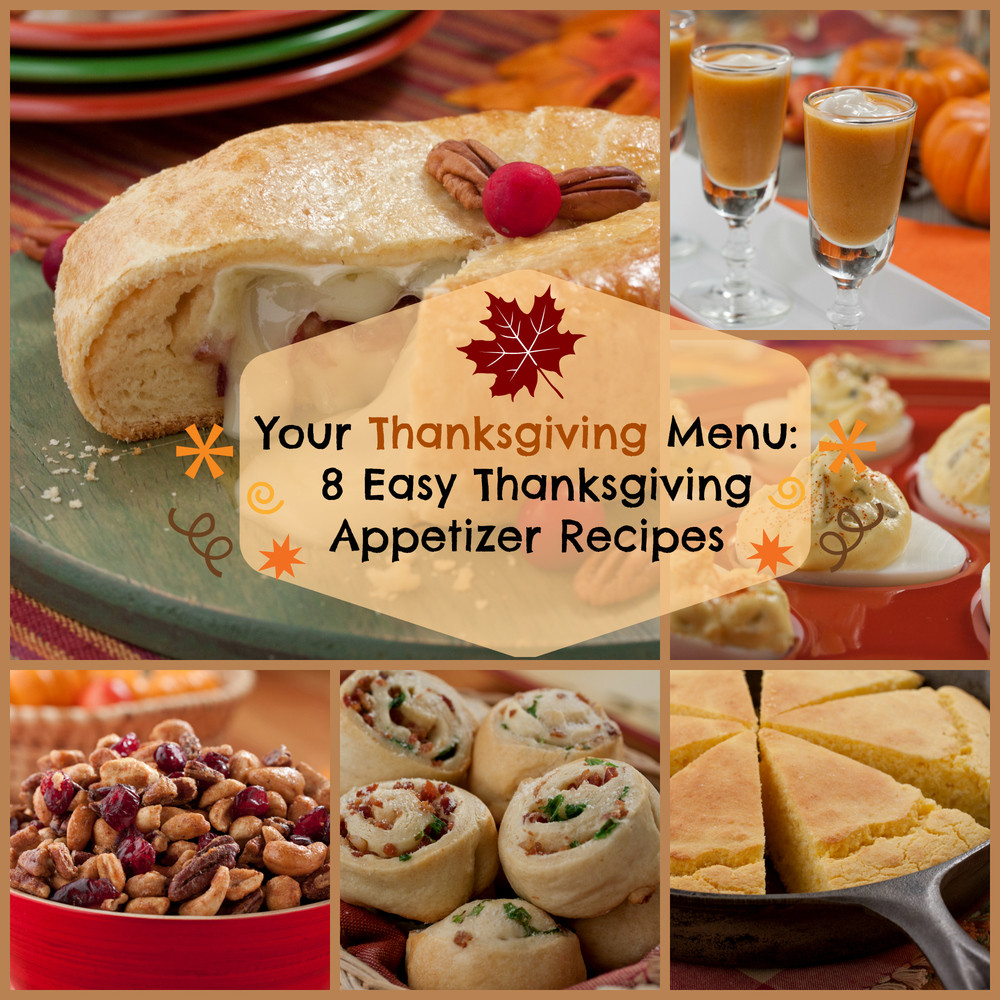 Easy Appetizers For Thanksgiving  Your Thanksgiving Menu 8 Easy Thanksgiving Appetizer