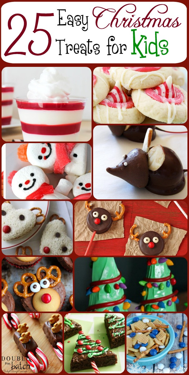 Easy Christmas Cookies To Make With Kids  25 Easy Christmas Treats For Kids – Christmas Treat Ideas