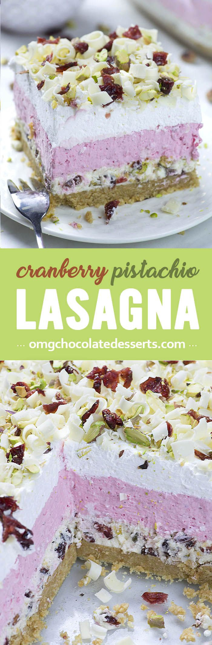 Easy Christmas Desserts Pinterest  Cranberry Pistachio Lasagna is easy NO BAKE dessert for
