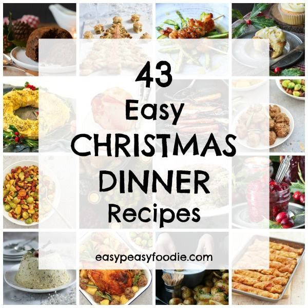 Easy Christmas Dinner Menu  43 Easy Christmas Dinner Recipes Easy Peasy Foo