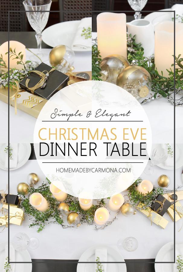 Easy Christmas Eve Dinner  Christmas Eve Dinner Table Home Made By Carmona