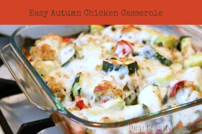 Easy Fall Dinner Recipe  Chicken Casserole Our Autumn Chicken Casserole Easy And