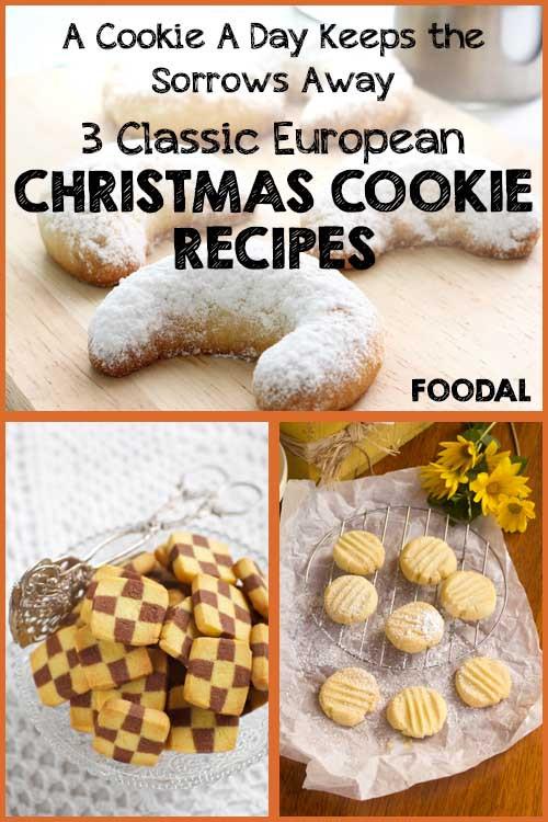 European Christmas Cookies  3 Classic European Christmas Cookie Recipes