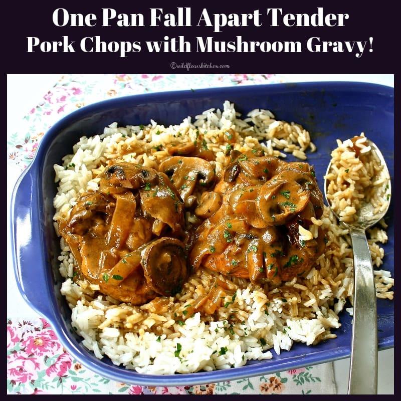 Fall Apart Pork Chops  Fall Apart Tender Pork Chops & Gravy Over Rice Wildflour