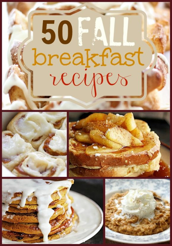Fall Breakfast Recipe  50 Fall Breakfast Recipes