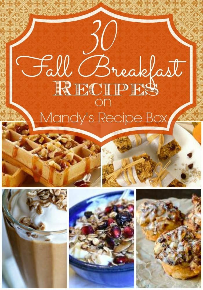 Fall Breakfast Recipes  Mandy s Recipe Box 30 Fall Breakfast Recipes cluding