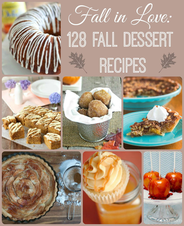 Fall Dessert Recipes  Fall in Love 140 Fall Dessert Recipes