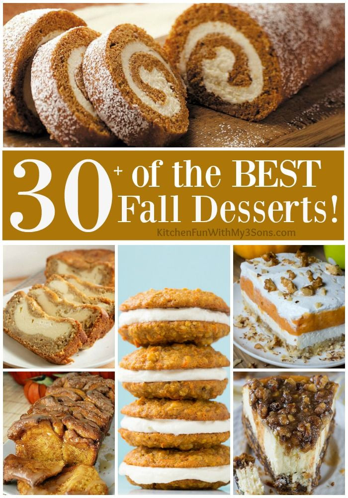 Fall Desserts Pinterest  Over 30 of the BEST Fall Dessert Recipes including Cake