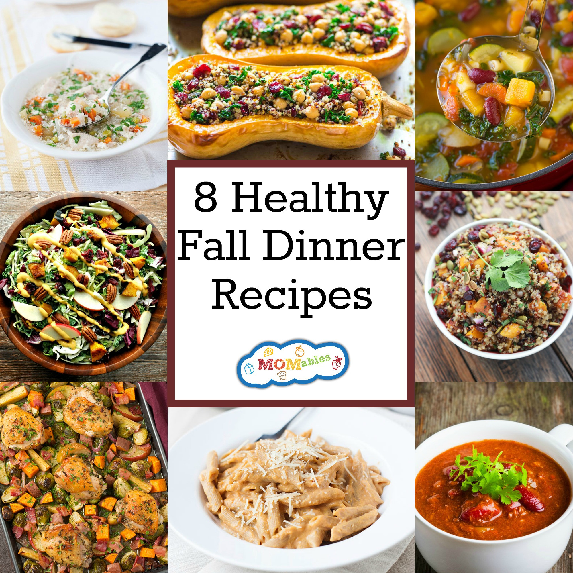 Fall Dinner Recipes  8 Healthy Fall Dinner Recipes MOMables Good Food