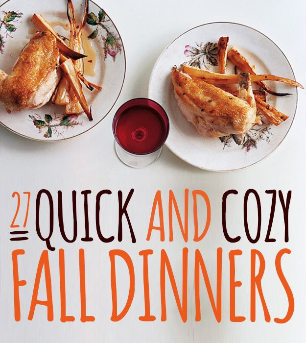 Fall Recipes For Dinner  27 Quick And Cozy Fall Dinners