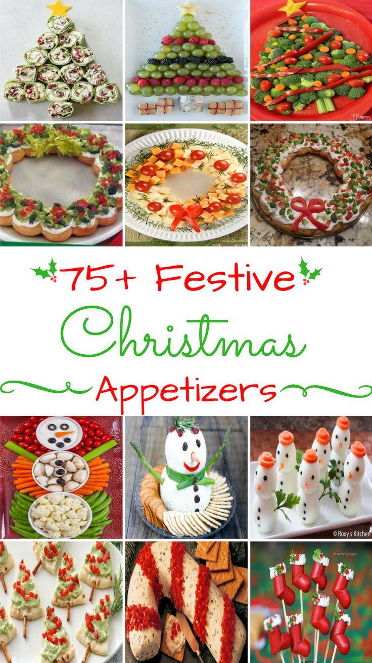 Festive Christmas Appetizers  25 best ideas about Christmas Appetizers on Pinterest