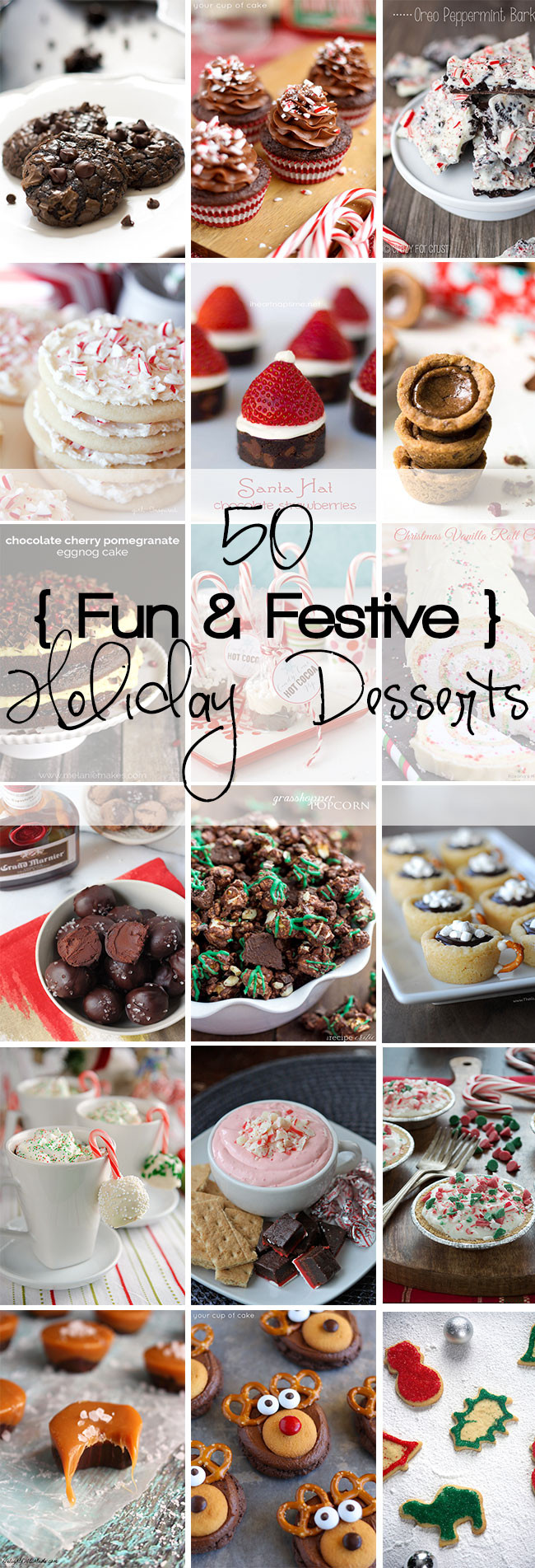 Festive Christmas Desserts  50 Fun & Festive Holiday Desserts