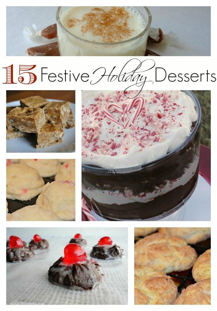 Festive Christmas Desserts  15 Festive Holiday Dessert Recipes