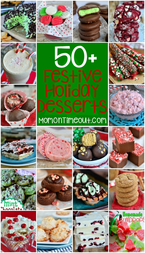 Festive Christmas Desserts  More than 50 Festive Holiday Desserts Mom Timeout