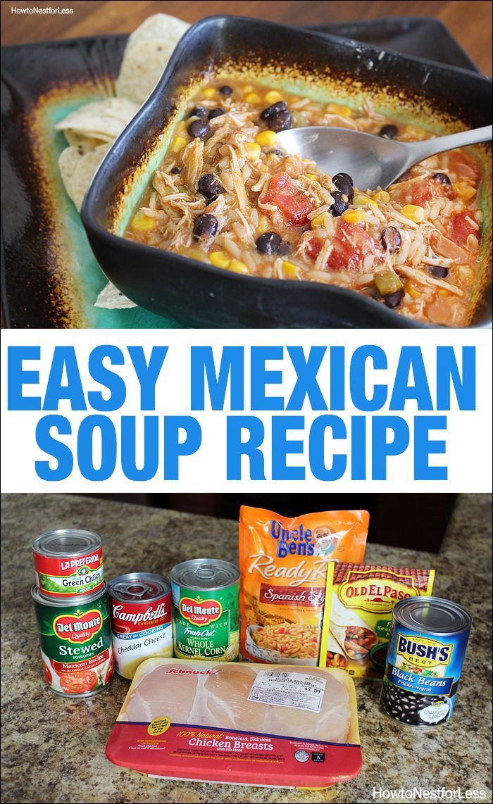 Good Burritos Don'T Fall Apart  Mexican Soup Recipe How to Nest for Less
