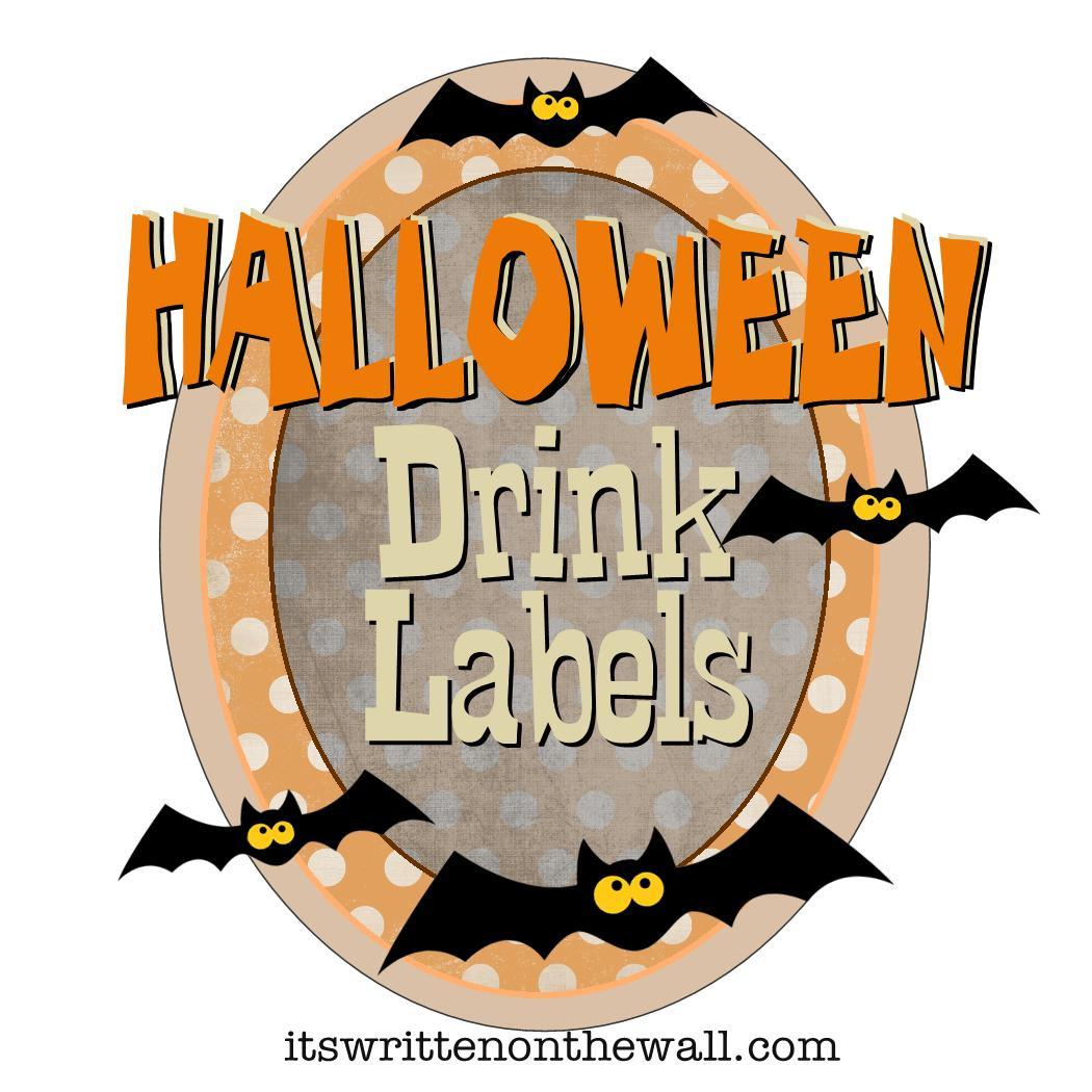 Halloween Drinks Labels  It s Written on the Wall Freebies Family Friendly