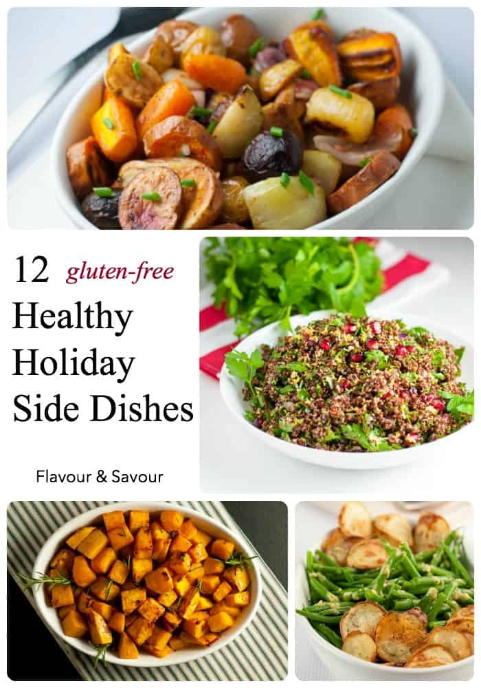 Healthy Christmas Side Dishes  Gluten Free Holiday Side Dishes Flavour and Savour